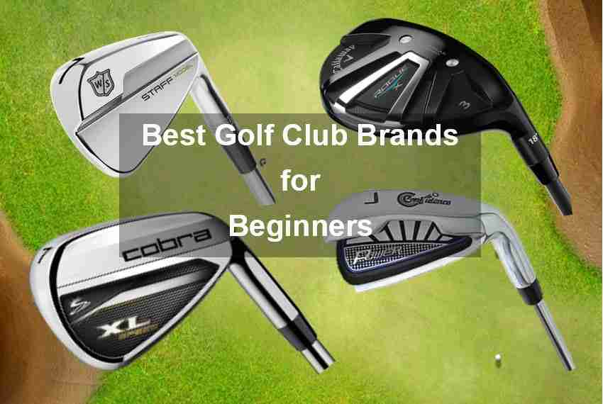 Best Golf Club Brands for Beginners